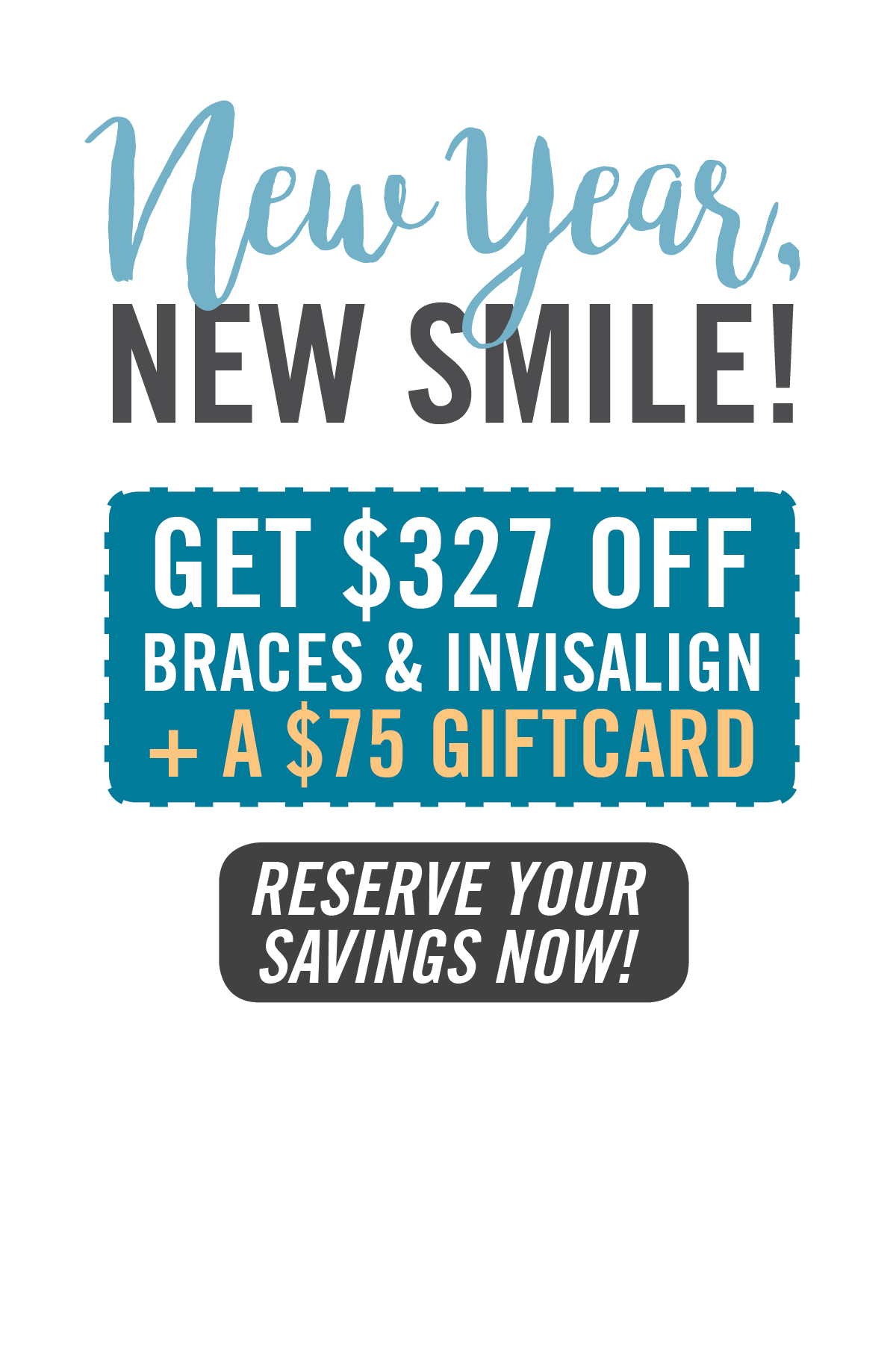 Get $327 OFF Braces & Invisalign + a $75 Gift Card
