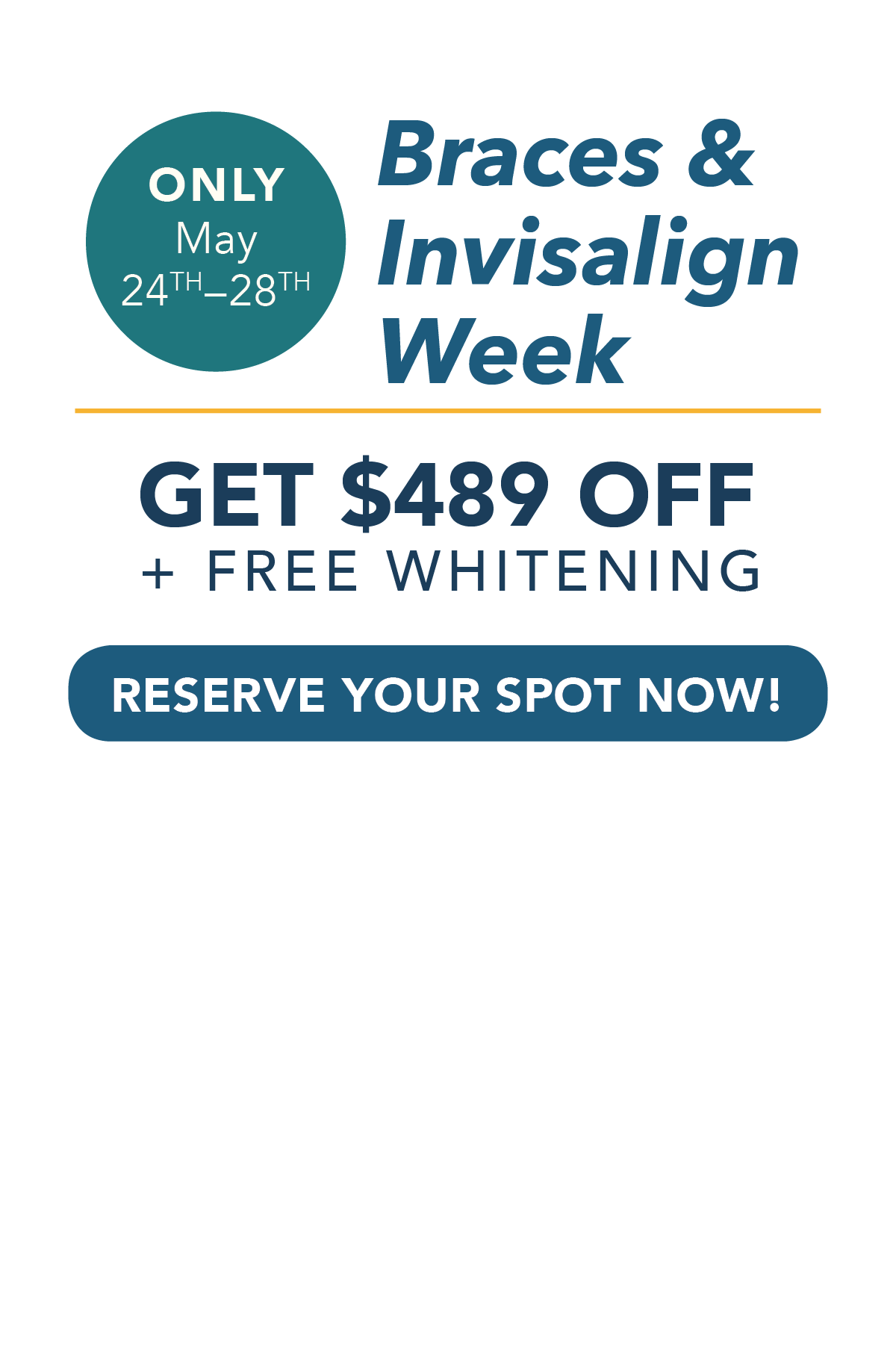 BRO Braces and Invisalign Week May 24-28 Asheville NC